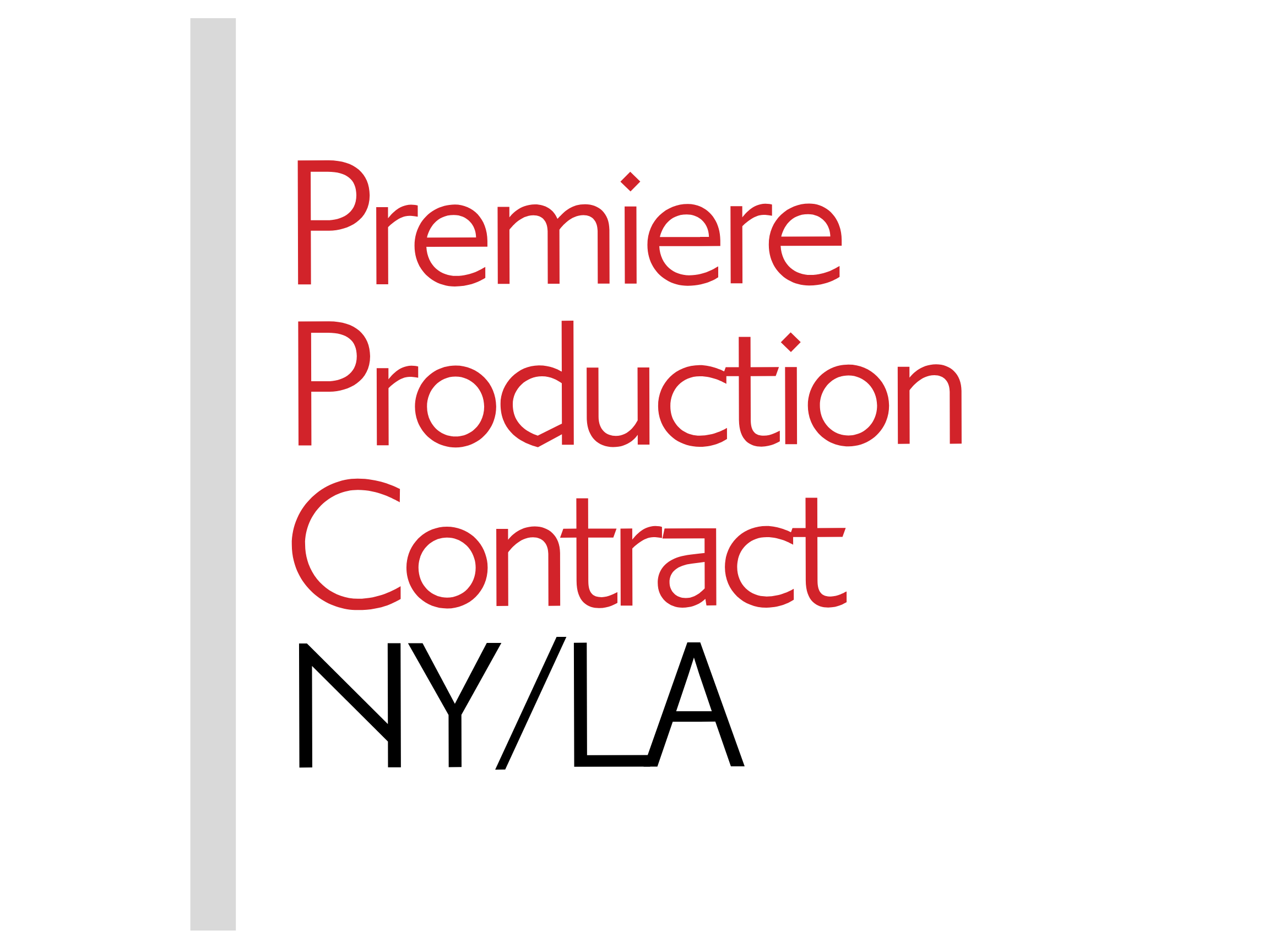 Premiere Production Contract - NY/LA