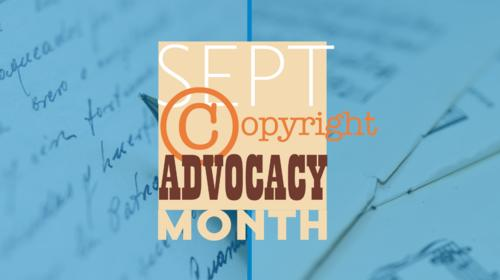 September is Copyright Advocacy Month