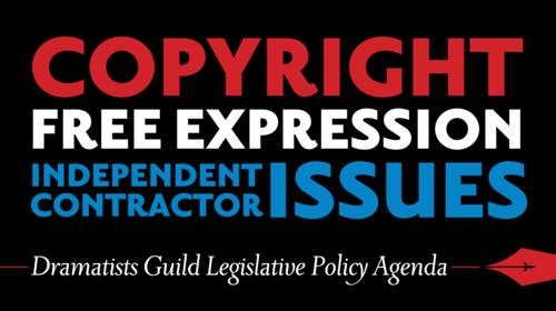 Dramatists Guild Legislative Policy Agenda