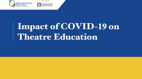 Impact of COVID-19 on Theatre Education